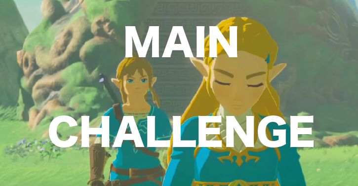 【Summary】MAIN CHALLENGE|The Legend of Zelda Breath of the Wild